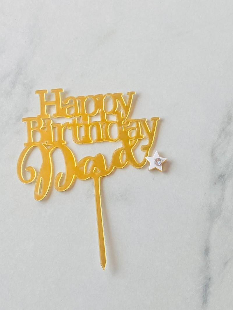 TOPPER HAPPY BIRTHDAY DAD - RARA KITCHY