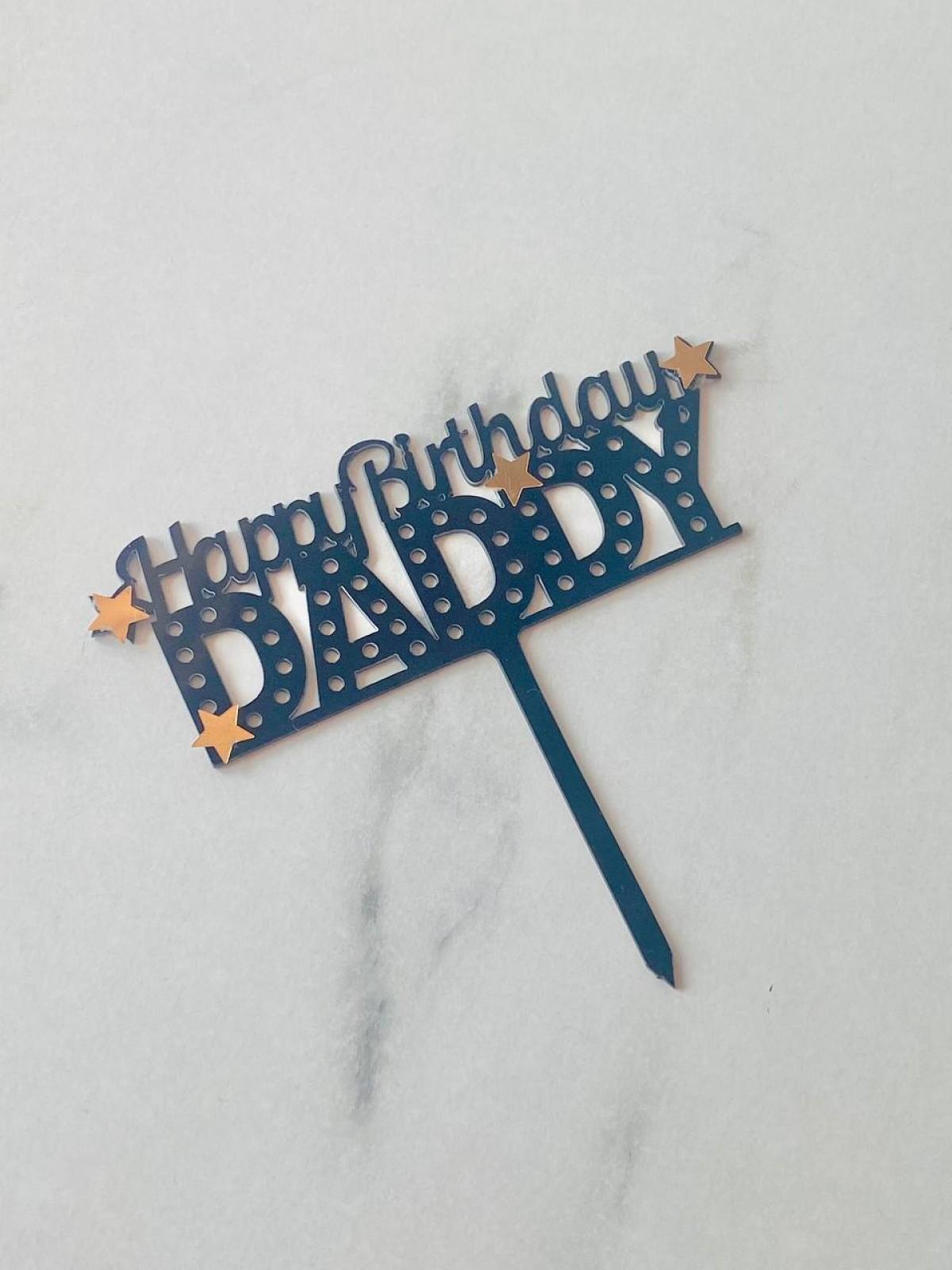 TOPPER HAPPY BIRTHDAY DADDY (THE STAR) - RARA KITCHY