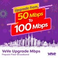 VeVe Home Upgrade from 50 Mbps to 100 Mbps (One Month) - VEVE