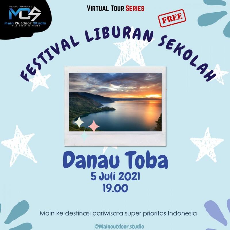 Virtual Tour Festival Liburan Sekolah - Danau Toba
