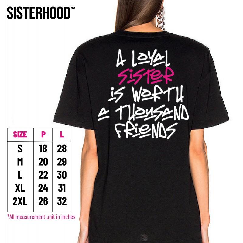 SISTERHOOD LOYAL SISTER EDITION