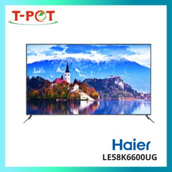 "HAIER 58"" LED 4K UHD Android TV LE58K6600UG"