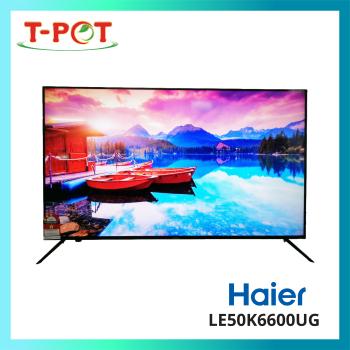 "HAIER 50"" LED 4K UHD Android TV LE50K6600UG"