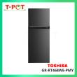 TOSHIBA 400L 2-Door Inverter GR-RT468WE-PMY - T-Pot @ Kota Kemuning