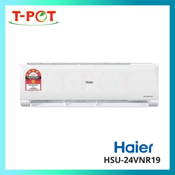 HAIER 2.5HP R32 Inverter Series Air Conditioner HSU-24VNR19 - T-Pot @ Kota Kemuning
