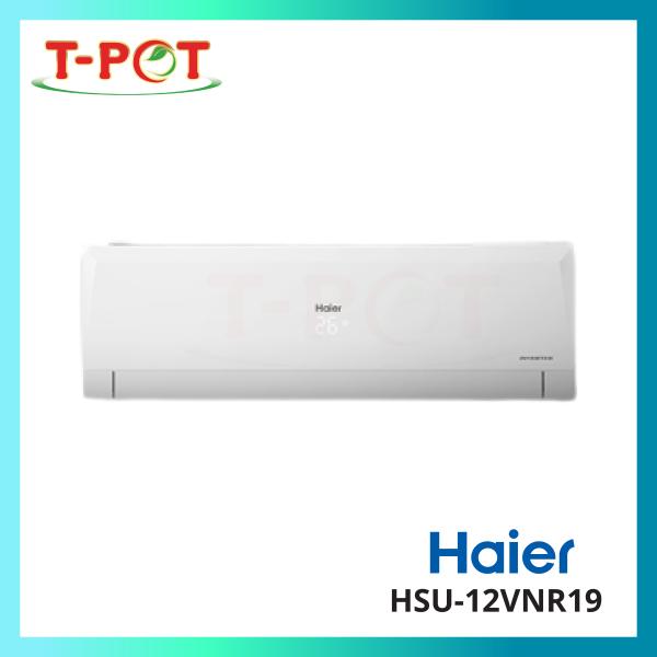 HAIER 1.5HP R32 Inverter Series Air Conditioner HSU-12VNR19 - T-Pot @ Kota Kemuning