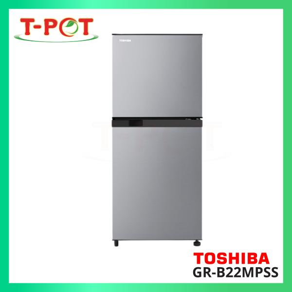 TOSHIBA 203L 2-Door Refrigerator GR-B22MPSS - T-Pot @ Kota Kemuning