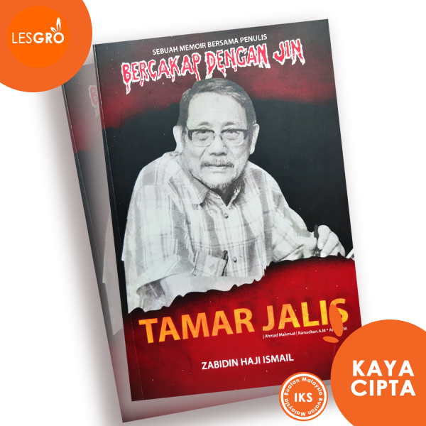 MEMOIR BERSAMA TAMAR JALIS (Penulis Siri Bercakap Dengan Jin) - Dr. Zabidin Haji Ismail - Lesgro