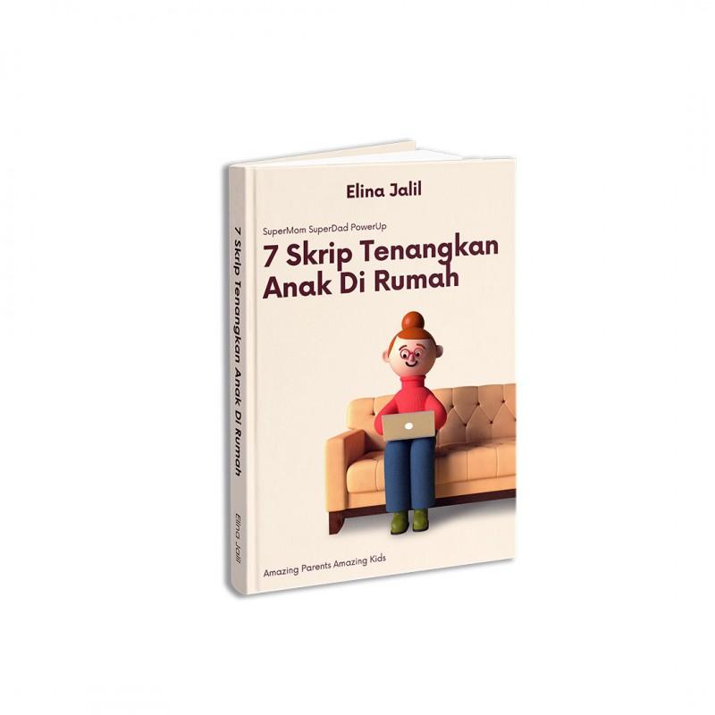 7 Skrip Tenangkan Anak di Rumah
